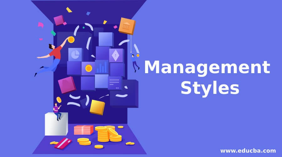 Management Styles - Business Management Essay Help
